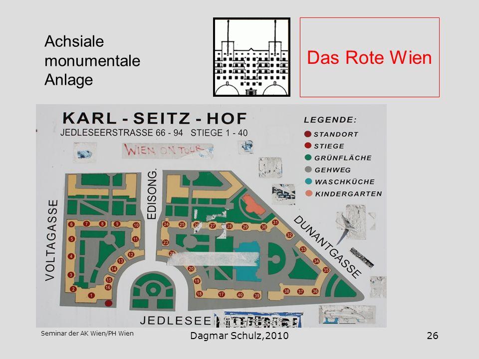 Das Rote Wien Achsiale monumentale Anlage Dagmar Schulz,2010