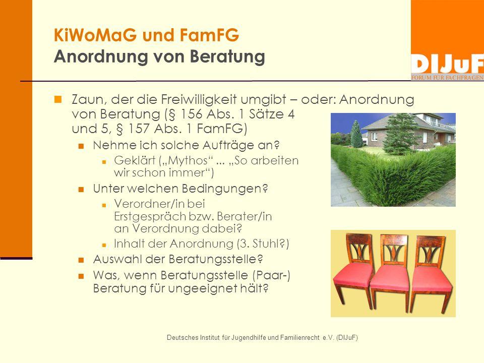 KiWoMaG und FamFG Anordnung von Beratung