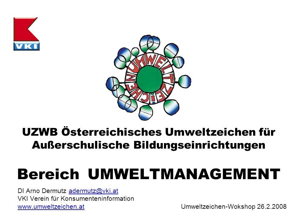 UZWB Österreichisches Umweltzeichen für Außerschulische Bildungseinrichtungen Bereich UMWELTMANAGEMENT