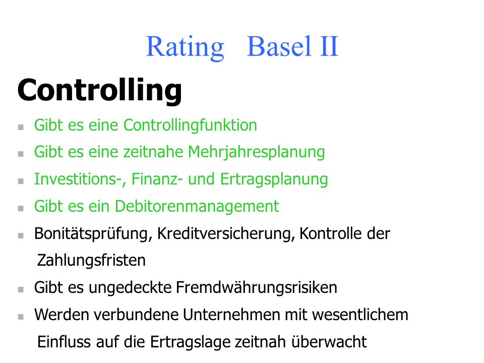 Rating Basel II Controlling Gibt es eine Controllingfunktion