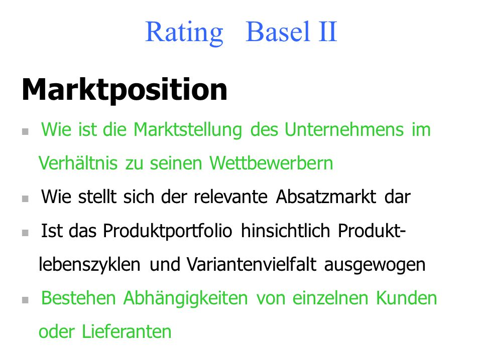 Rating Basel II Marktposition