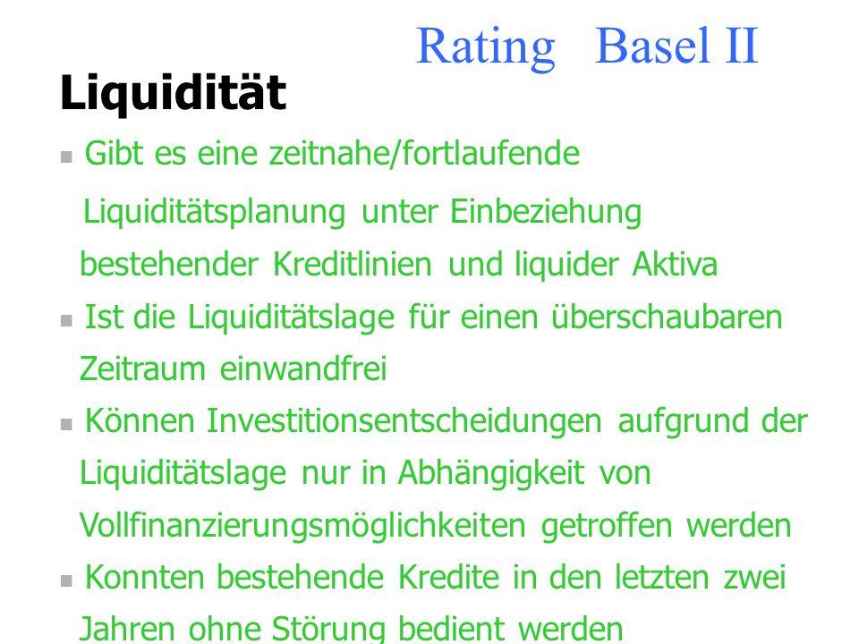 Rating Basel II Liquidität Liquiditätsplanung unter Einbeziehung