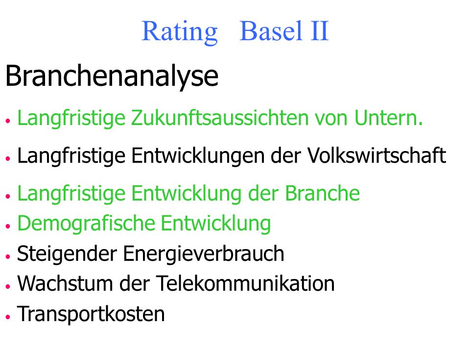 Rating Basel II Branchenanalyse