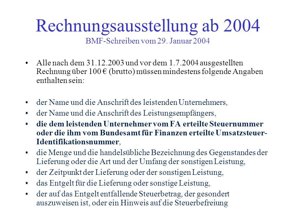 Rechnungsausstellung ab 2004 BMF-Schreiben vom 29. Januar 2004