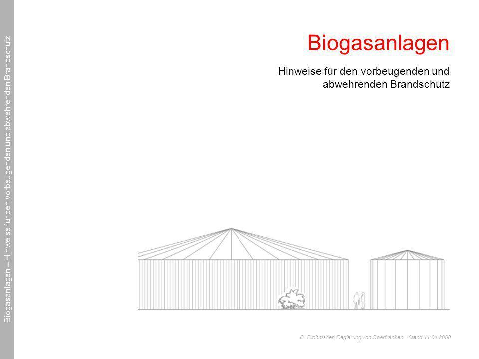 Biogasanlagen Hinweise für den vorbeugenden und abwehrenden Brandschutz