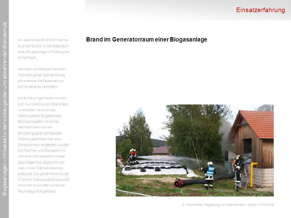 Einsatzerfahrung Brand im Generatorraum einer Biogasanlage