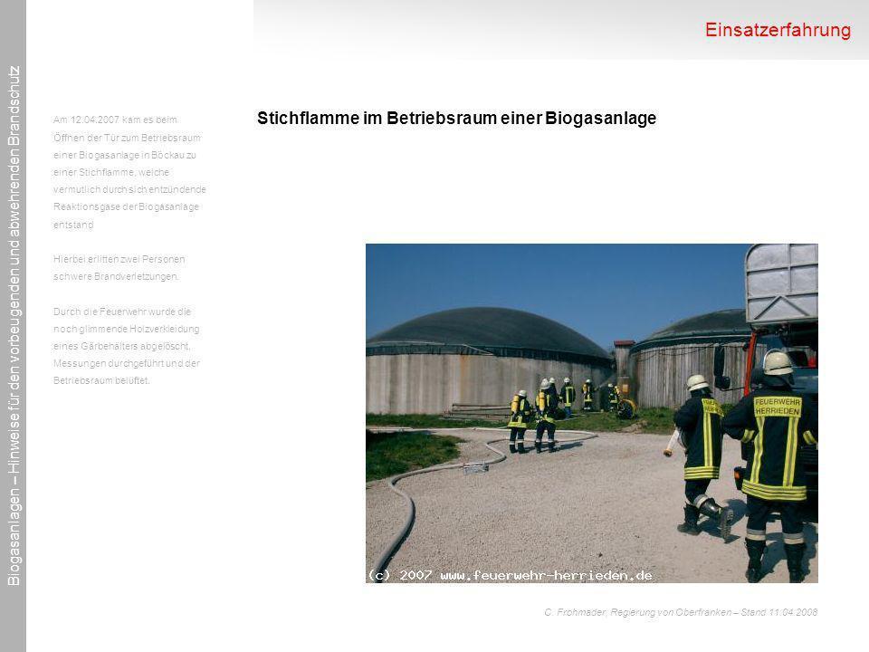 Einsatzerfahrung Stichflamme im Betriebsraum einer Biogasanlage