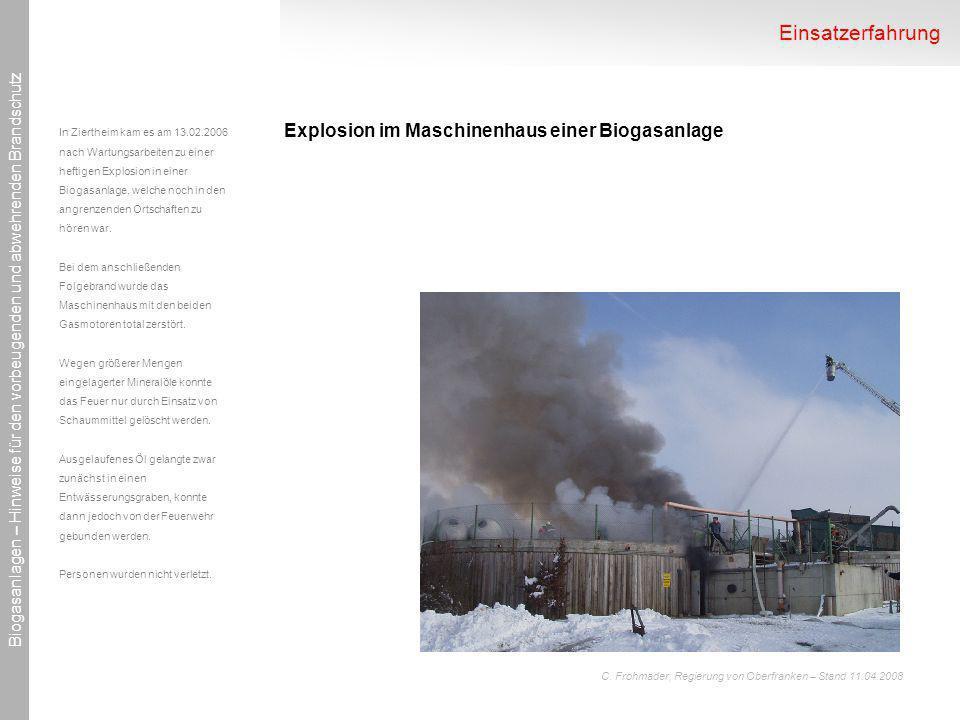 Einsatzerfahrung Explosion im Maschinenhaus einer Biogasanlage