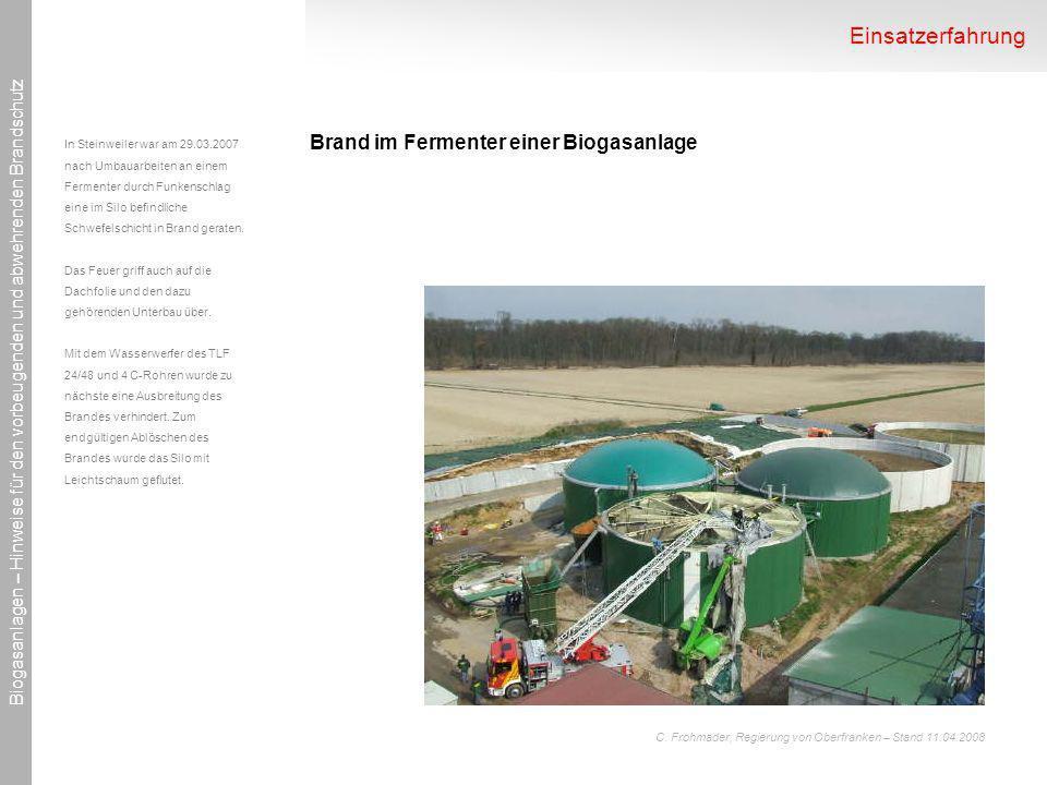 Einsatzerfahrung Brand im Fermenter einer Biogasanlage