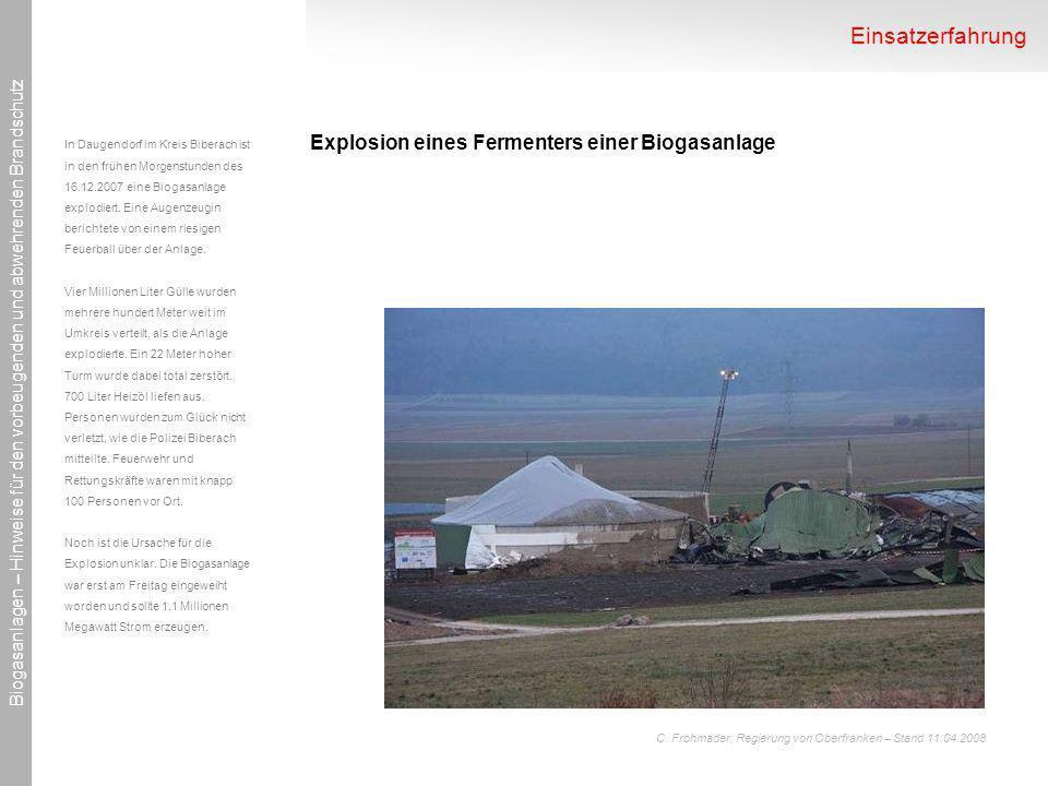 Einsatzerfahrung Explosion eines Fermenters einer Biogasanlage