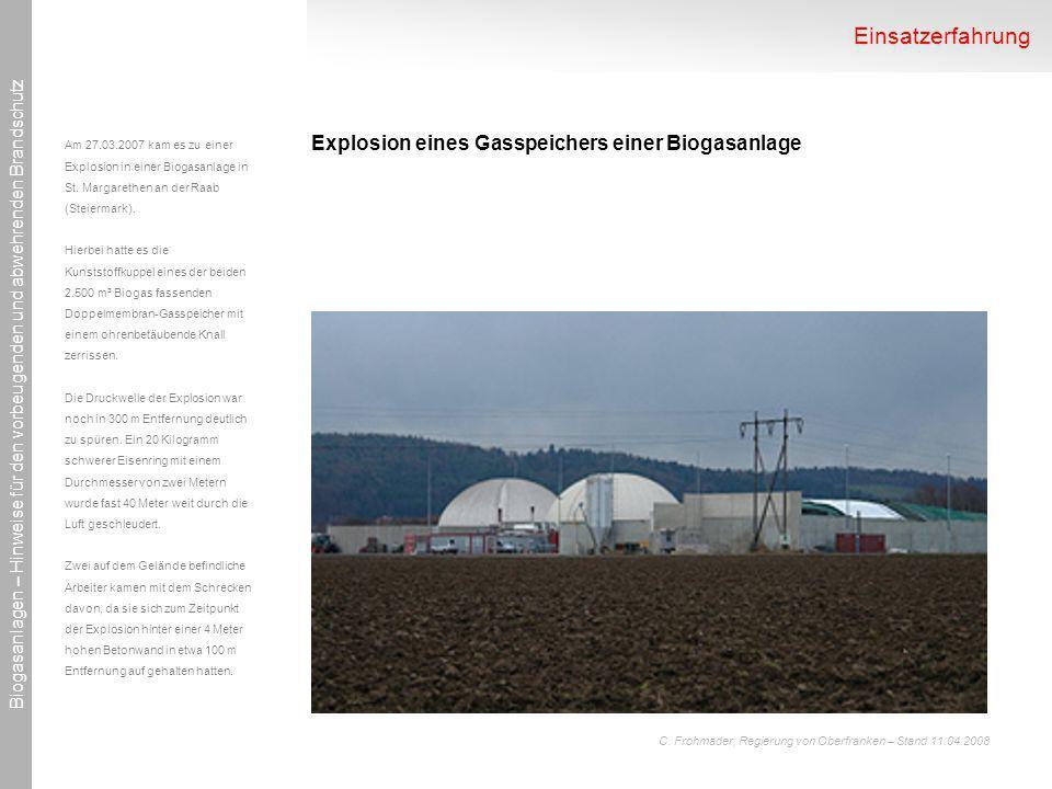 Einsatzerfahrung Explosion eines Gasspeichers einer Biogasanlage