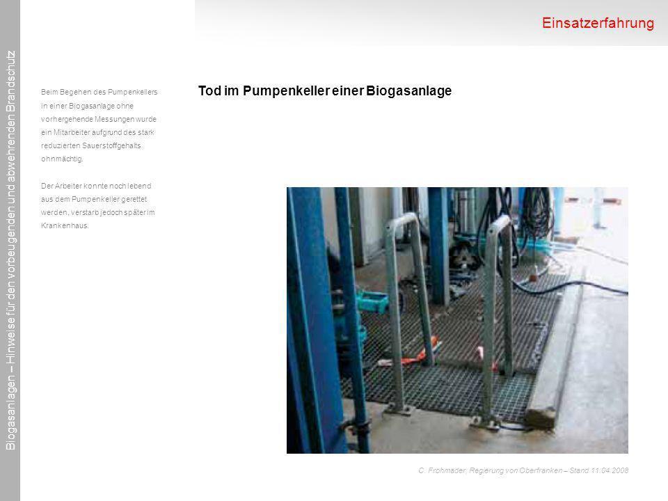 Einsatzerfahrung Tod im Pumpenkeller einer Biogasanlage