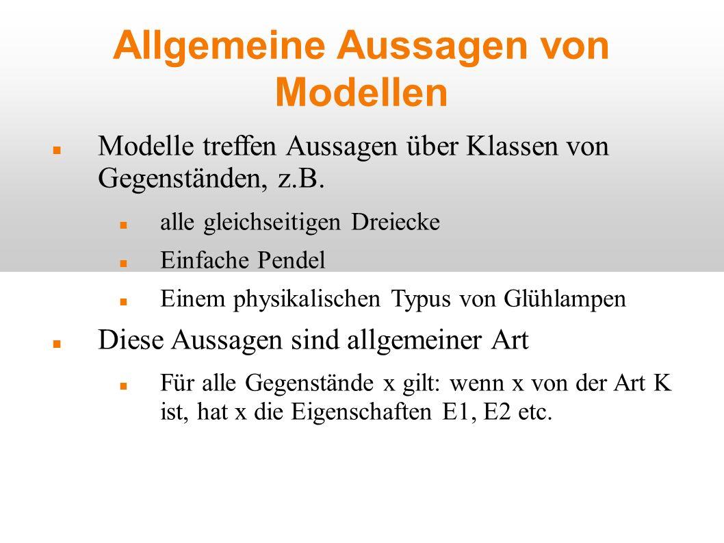 Allgemeine Aussagen von Modellen