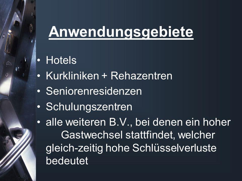 Anwendungsgebiete Hotels Kurkliniken + Rehazentren Seniorenresidenzen