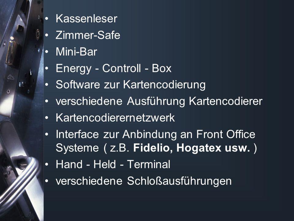 Kassenleser Zimmer-Safe. Mini-Bar. Energy - Controll - Box. Software zur Kartencodierung. verschiedene Ausführung Kartencodierer.
