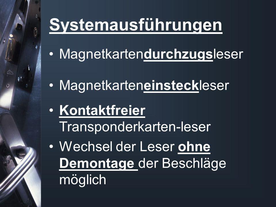 Systemausführungen Magnetkartendurchzugsleser