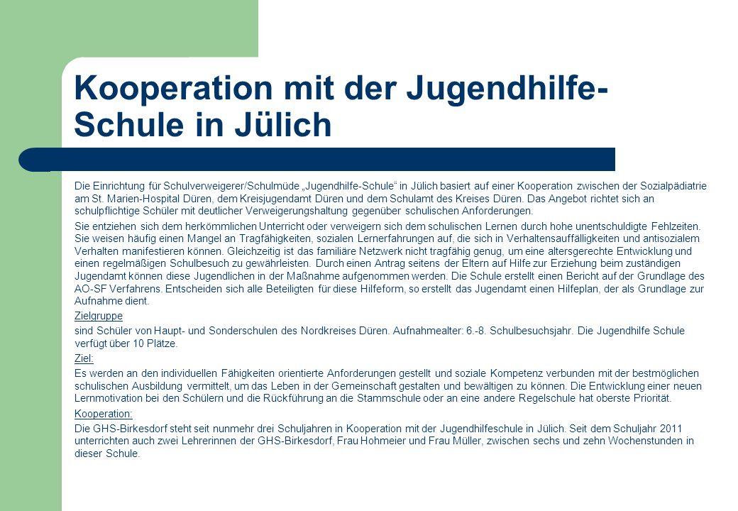 Kooperation mit der Jugendhilfe-Schule in Jülich