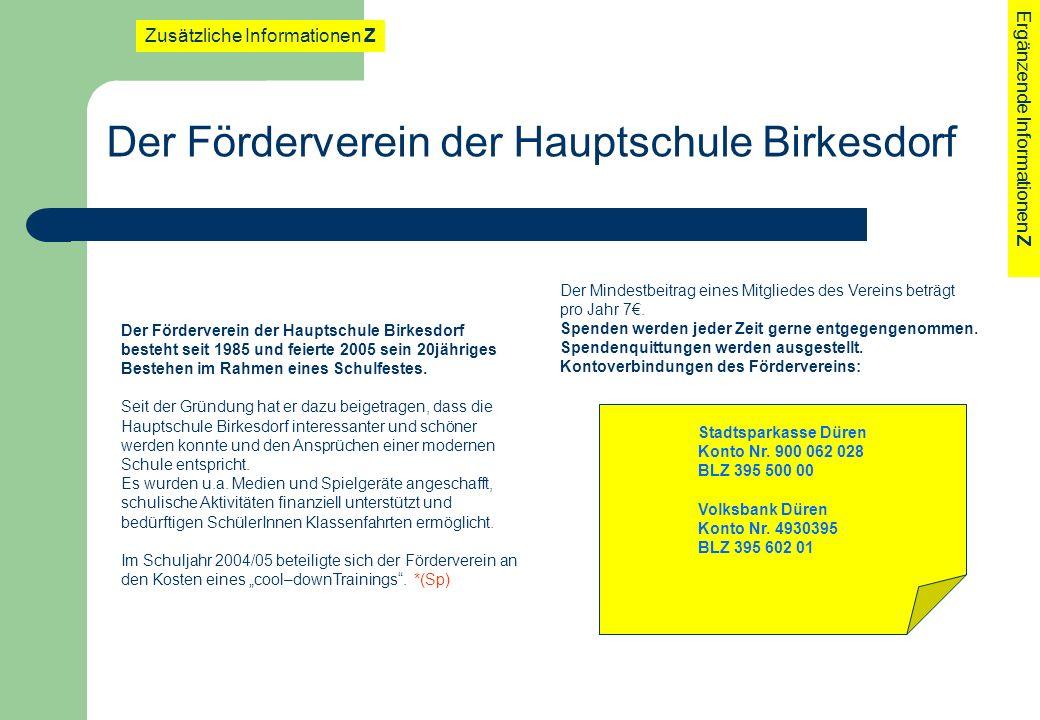 Der Förderverein der Hauptschule Birkesdorf