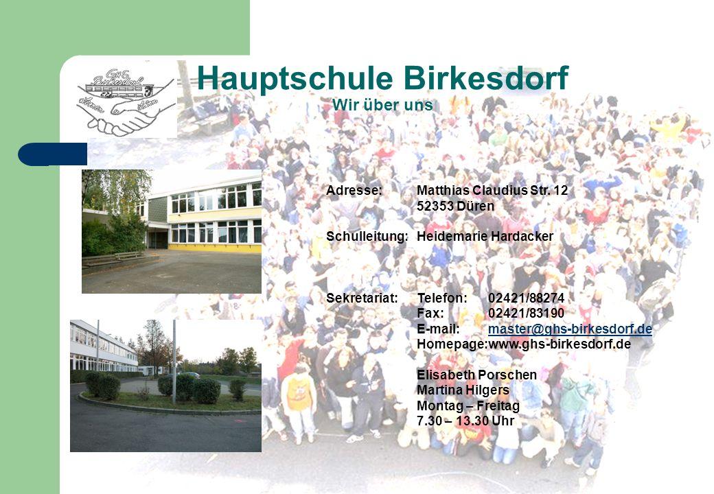 Hauptschule Birkesdorf Wir über uns