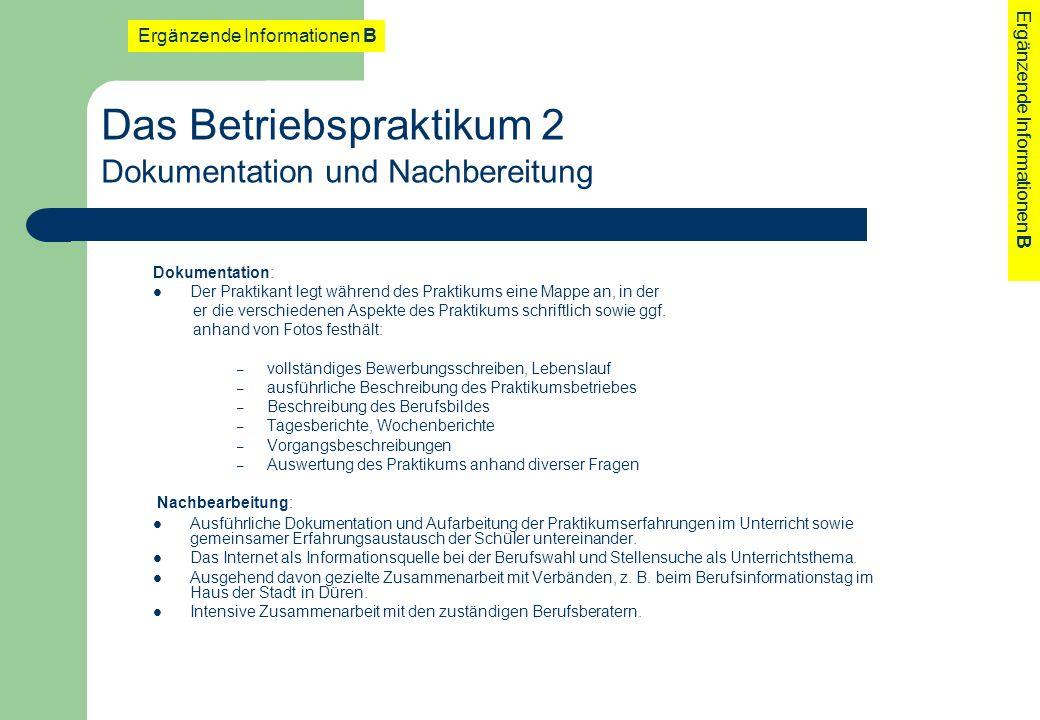 Das Betriebspraktikum 2 Dokumentation und Nachbereitung