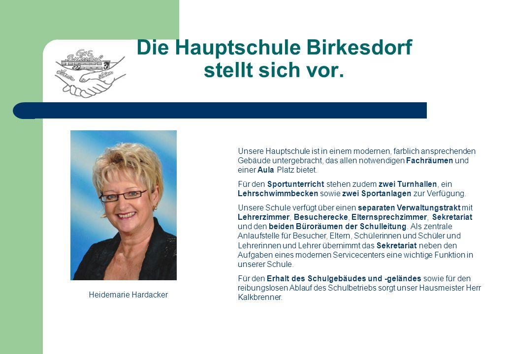 Die Hauptschule Birkesdorf stellt sich vor.