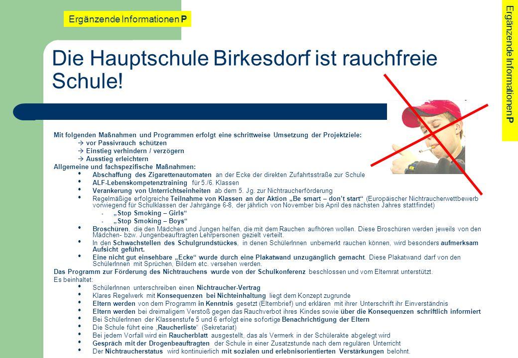 Die Hauptschule Birkesdorf ist rauchfreie Schule!