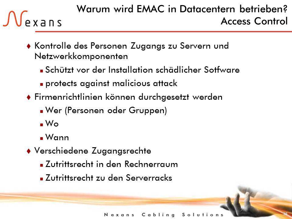 Warum wird EMAC in Datacentern betrieben Access Control