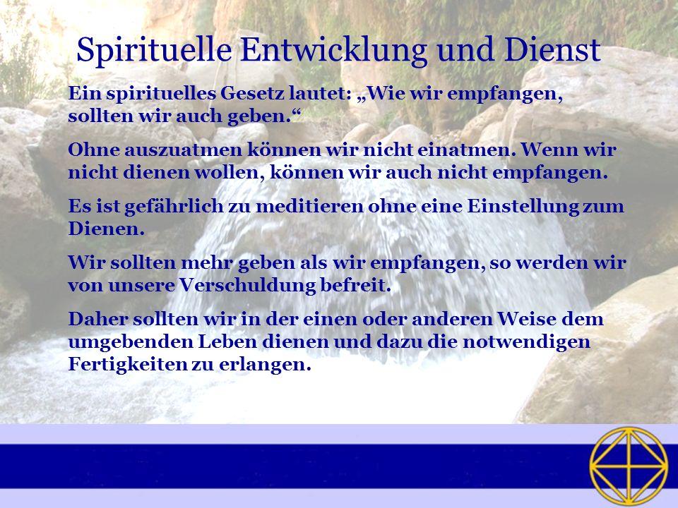 Spirituelle Entwicklung und Dienst