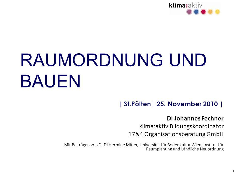 RAUMORDNUNG UND BAUEN | St.Pölten| 25. November 2010 |