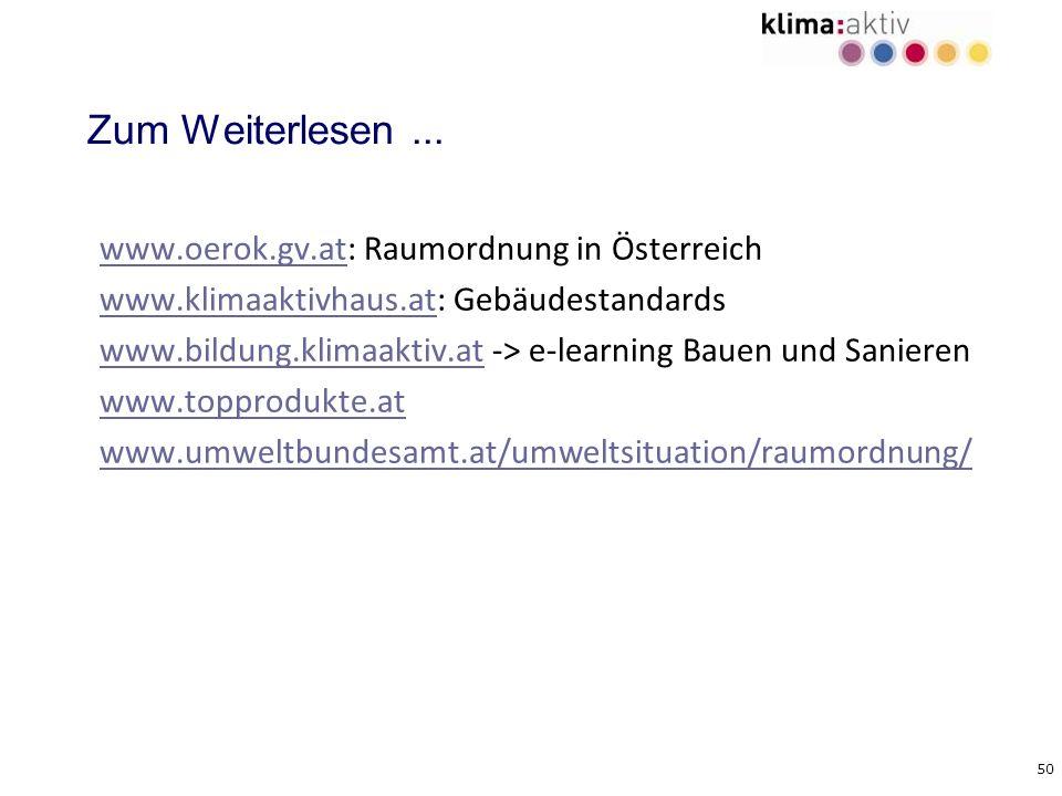 Zum Weiterlesen ... www.oerok.gv.at: Raumordnung in Österreich