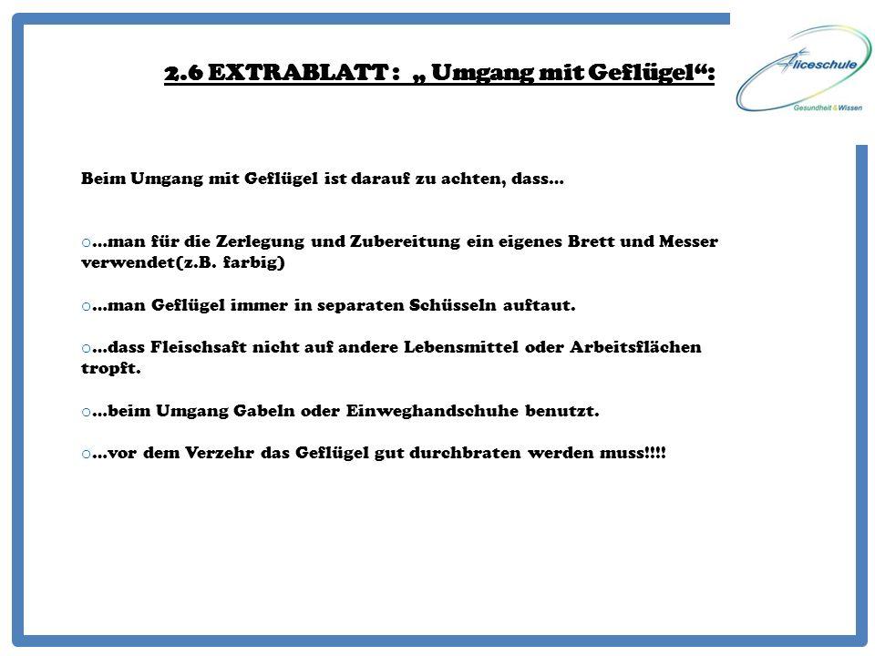 """2.6 EXTRABLATT : """" Umgang mit Geflügel :"""