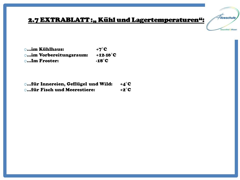 """2.7 EXTRABLATT :"""" Kühl und Lagertemperaturen :"""