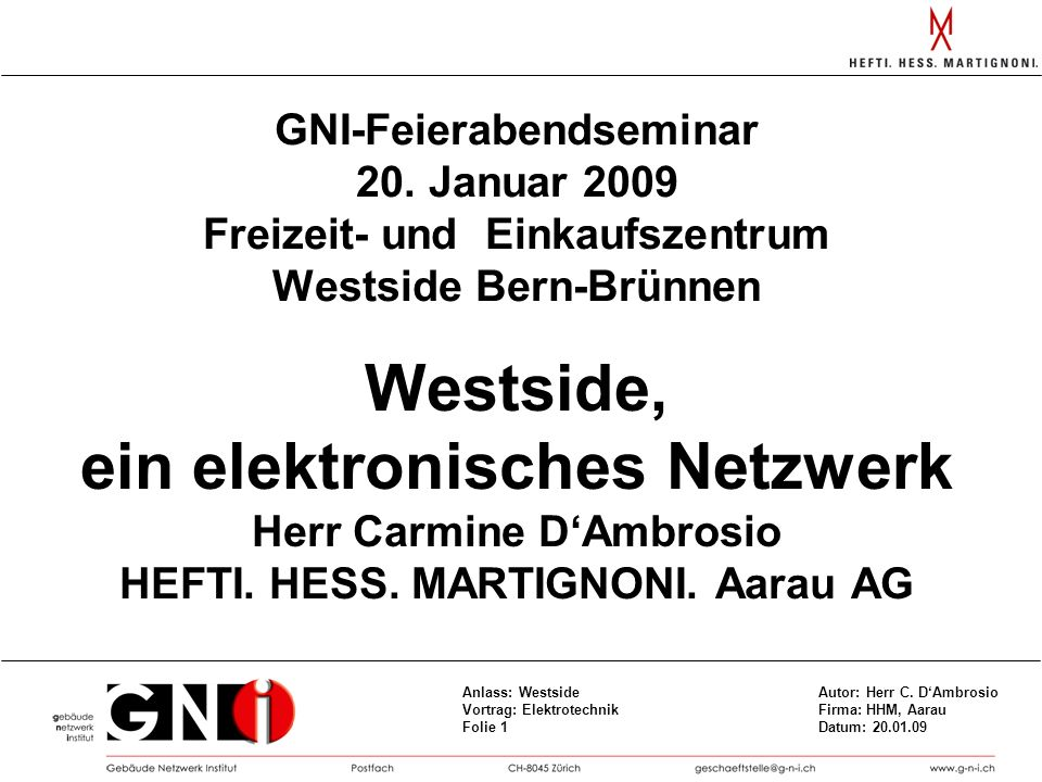 Westside, ein elektronisches Netzwerk