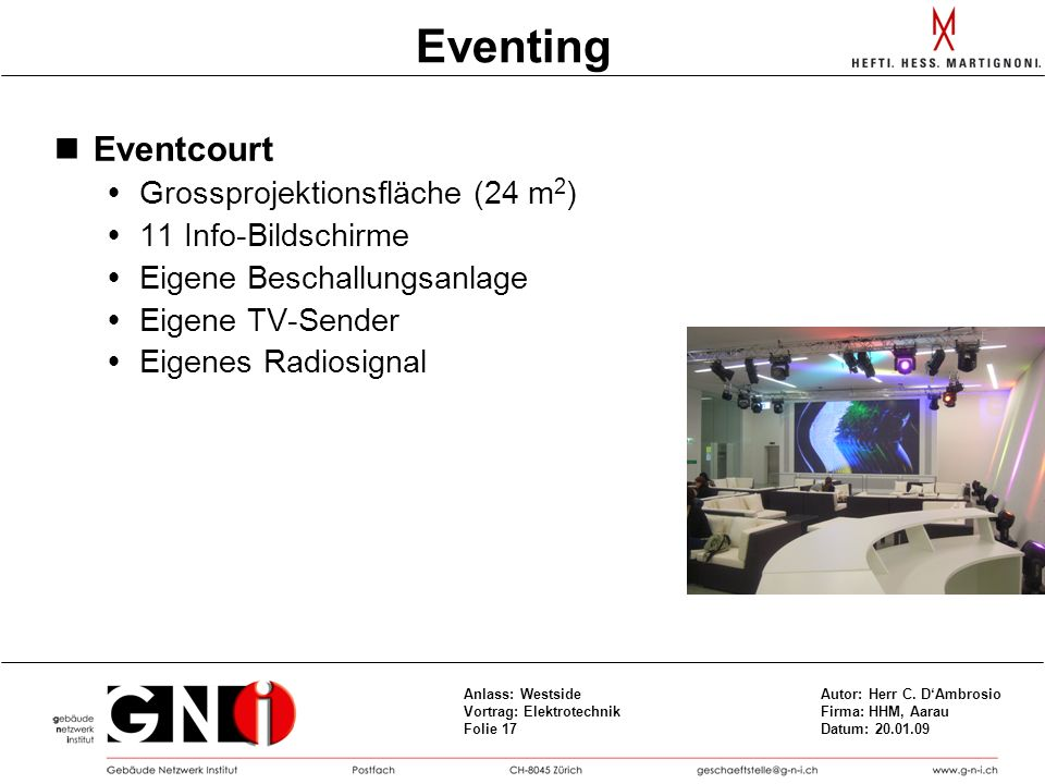 Eventing Eventcourt Grossprojektionsfläche (24 m2) 11 Info-Bildschirme
