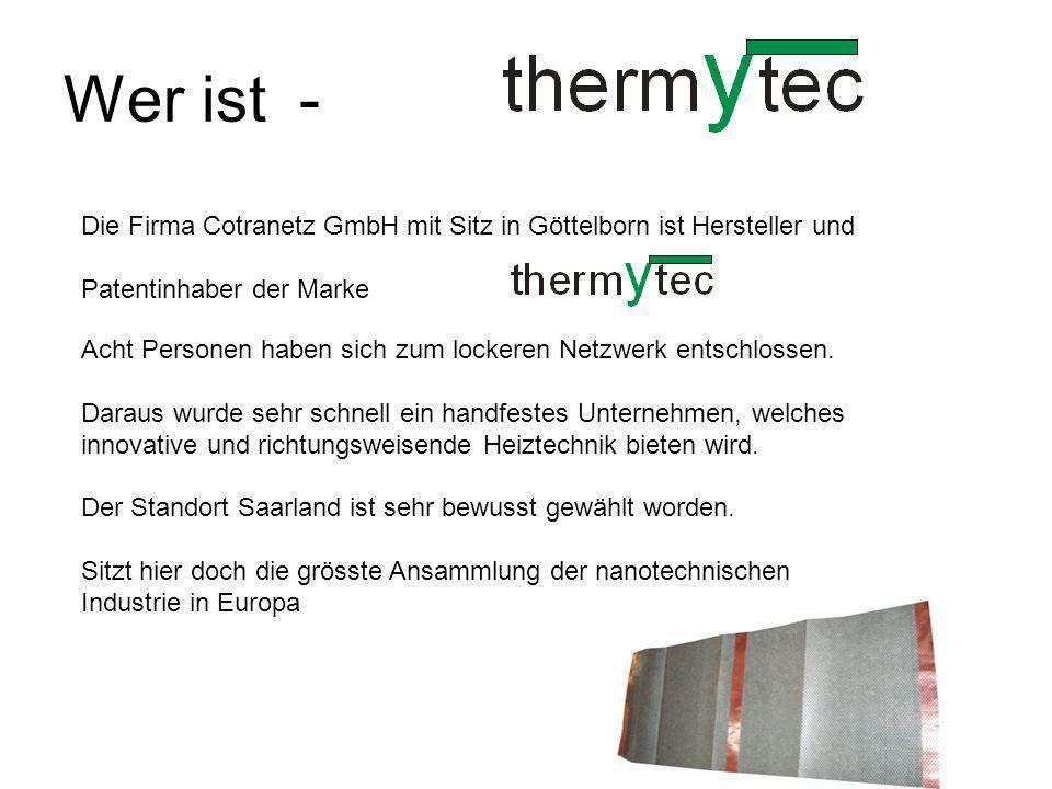 Wer ist - Die Firma Cotranetz GmbH mit Sitz in Göttelborn ist Hersteller und. Patentinhaber der Marke.