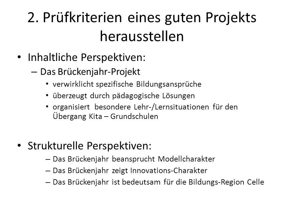 2. Prüfkriterien eines guten Projekts herausstellen