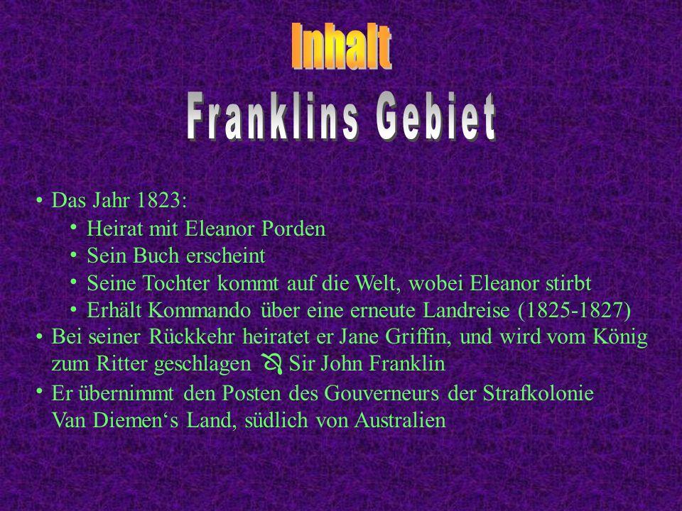 Inhalt Franklins Gebiet Das Jahr 1823: Heirat mit Eleanor Porden