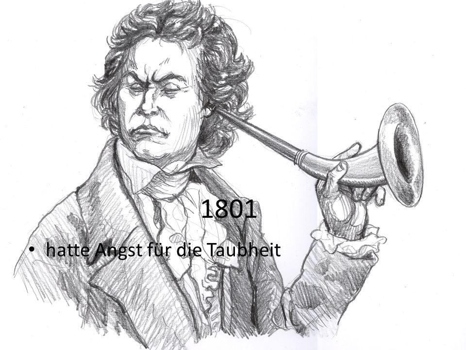 1801 hatte Angst für die Taubheit
