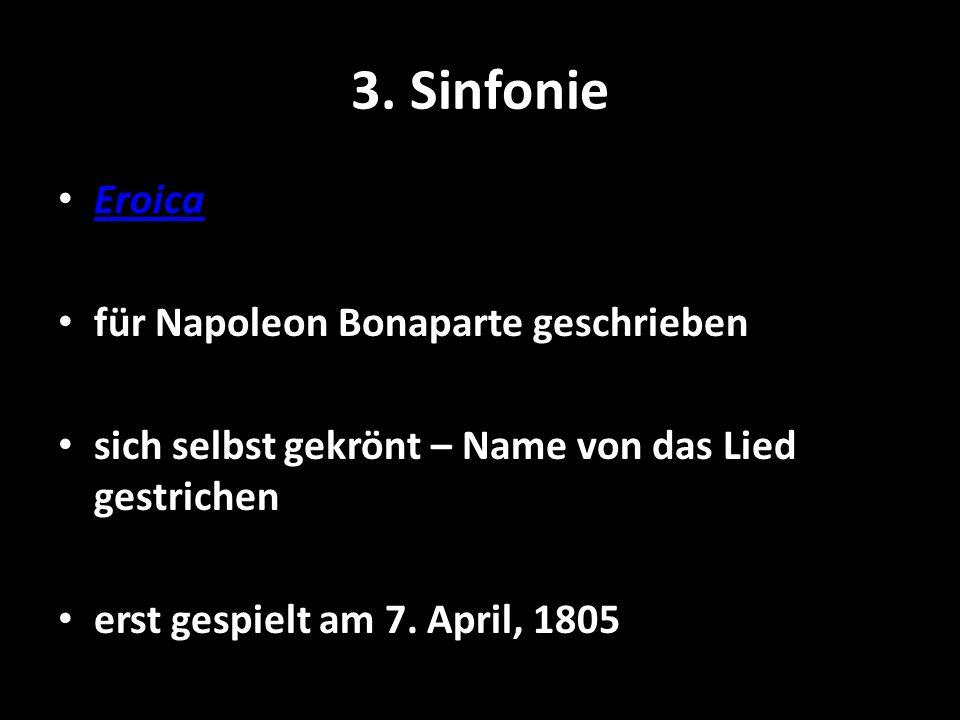 3. Sinfonie Eroica für Napoleon Bonaparte geschrieben