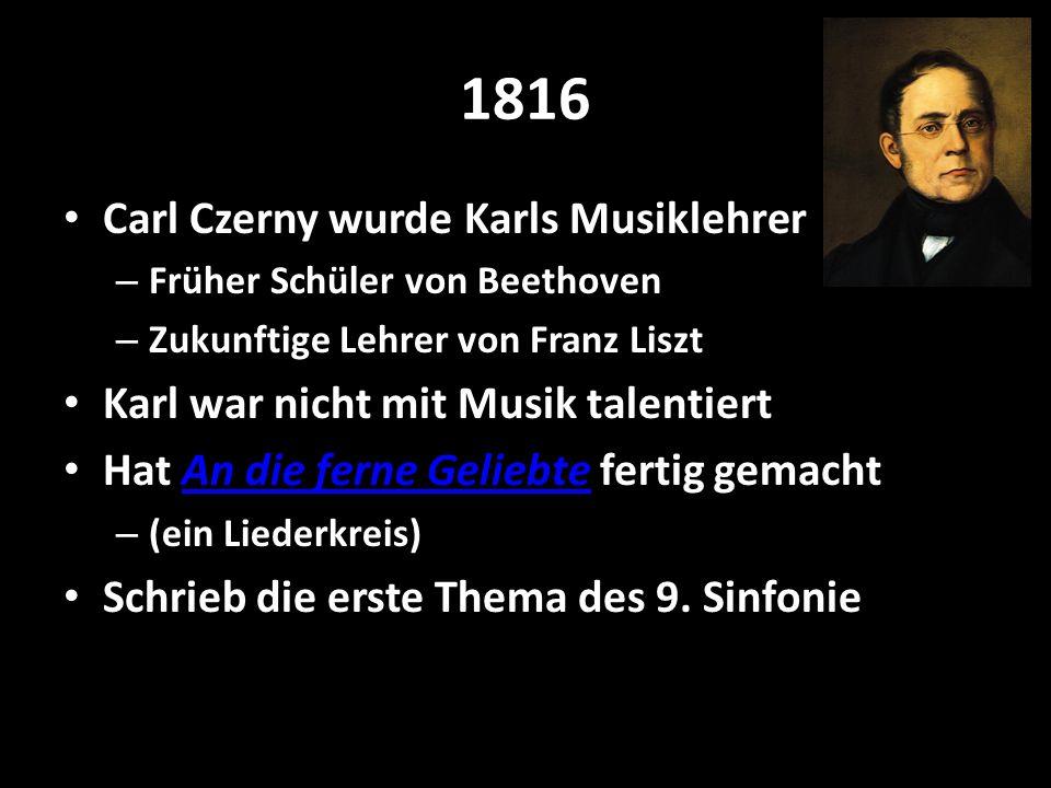 1816 Carl Czerny wurde Karls Musiklehrer