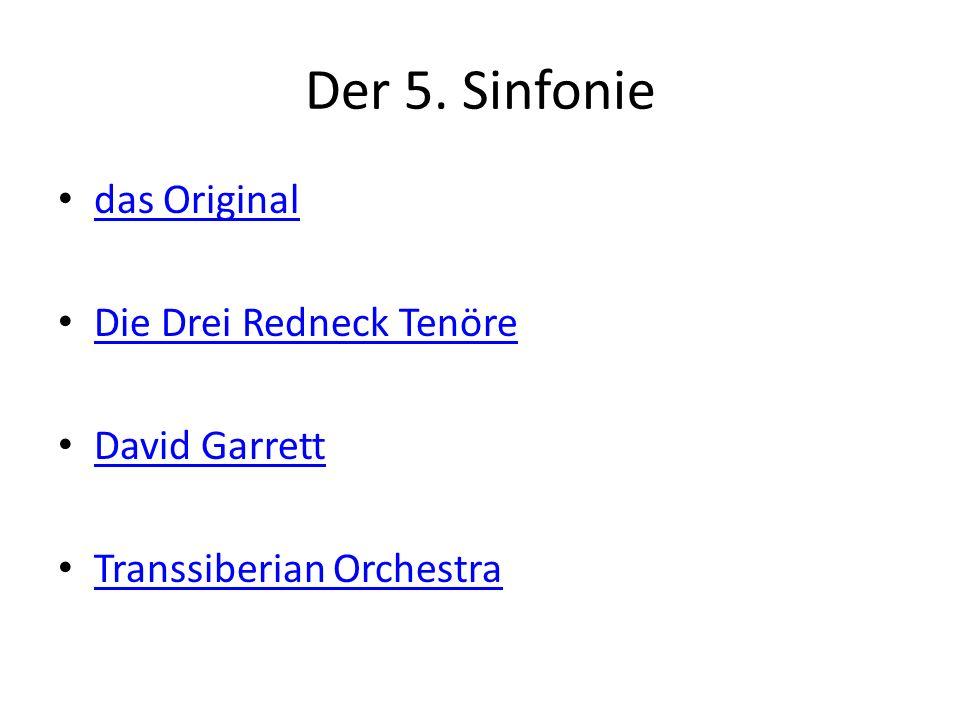 Der 5. Sinfonie das Original Die Drei Redneck Tenöre David Garrett