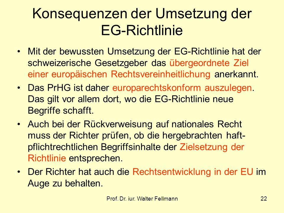 Konsequenzen der Umsetzung der EG-Richtlinie