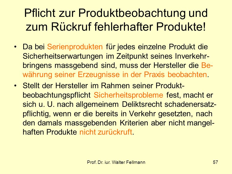 Pflicht zur Produktbeobachtung und zum Rückruf fehlerhafter Produkte!