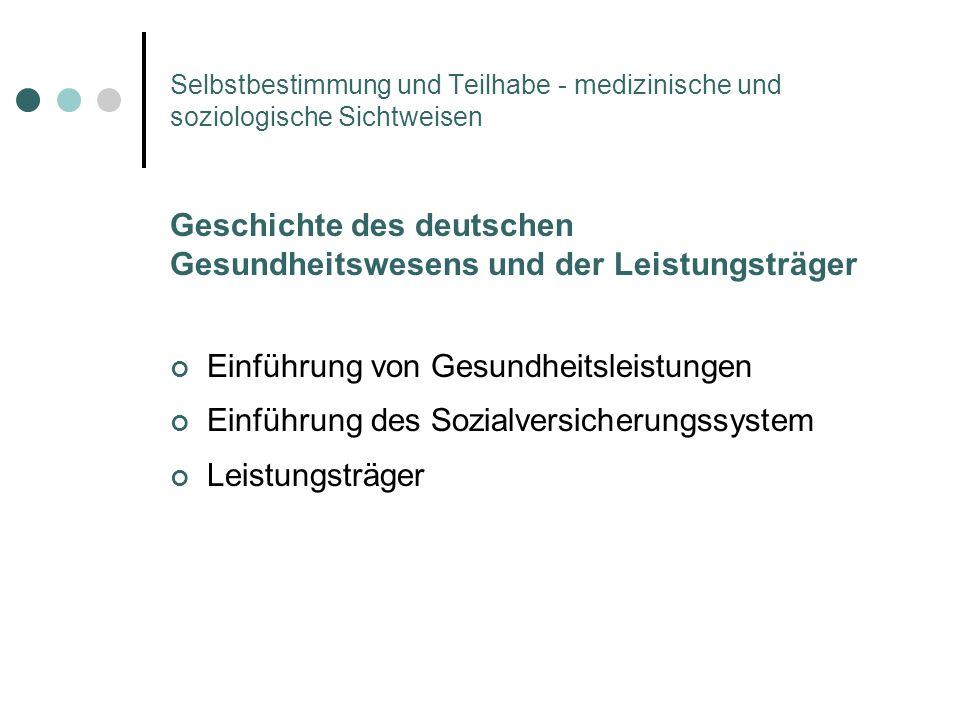 Geschichte des deutschen Gesundheitswesens und der Leistungsträger