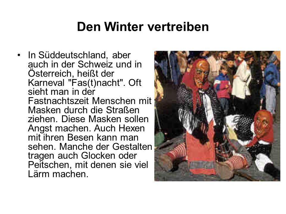 Den Winter vertreiben