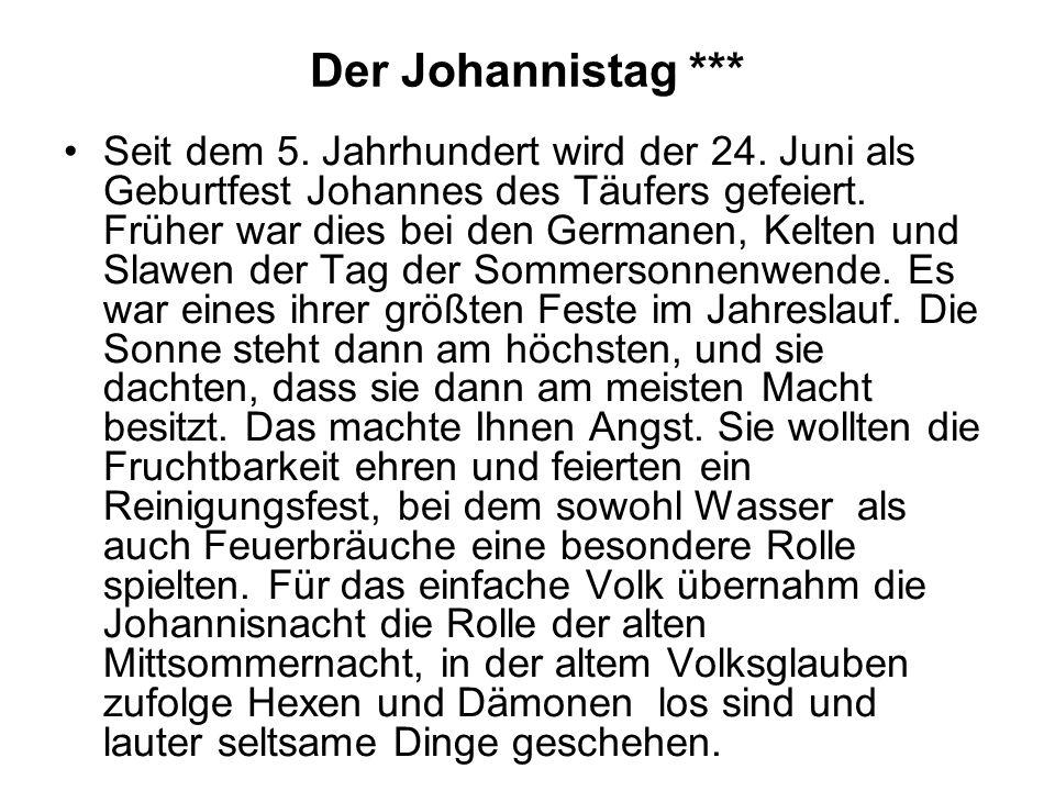 Der Johannistag ***