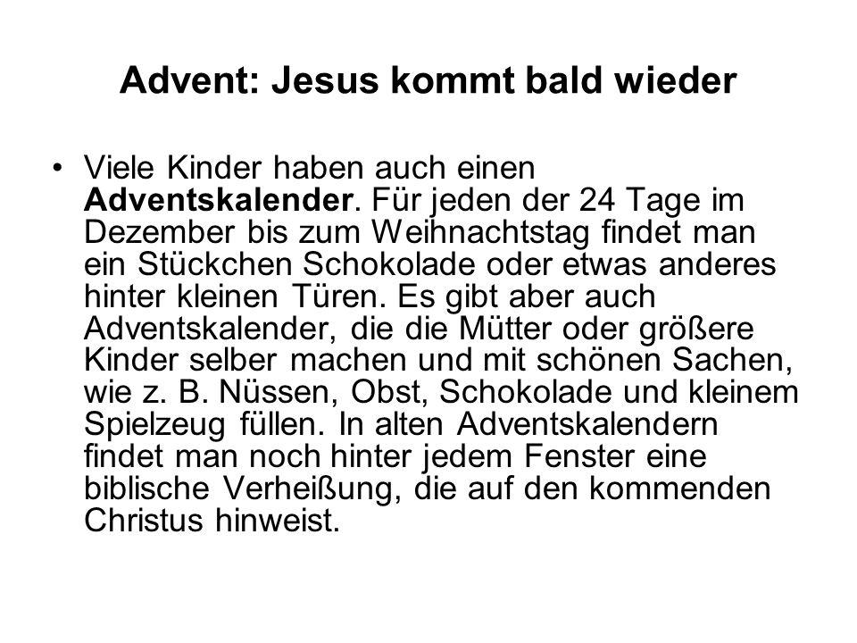 Advent: Jesus kommt bald wieder