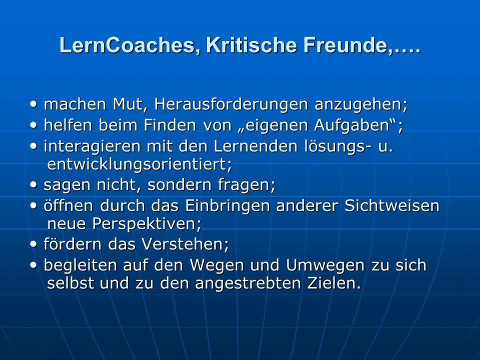 LernCoaches, Kritische Freunde,….