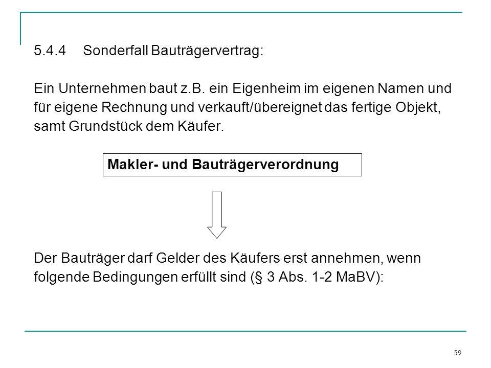 5.4.4 Sonderfall Bauträgervertrag: