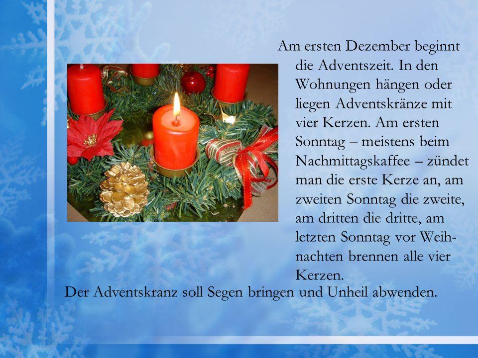 Am ersten Dezember beginnt die Adventszeit